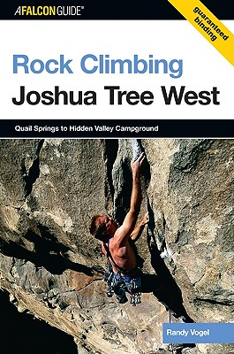 AFalconGuide Rock Climbing Joshua Tree West By Vogel, Randy